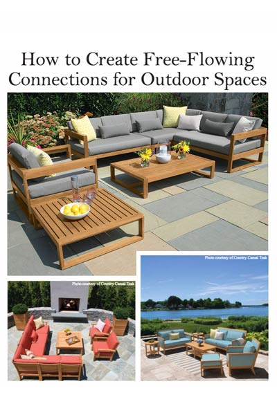 How to Create Free-Flowing Connections for Outdoor Spaces